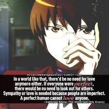 Such A Wonderful Quote From An Anime Called World God Only Knows Delectable Anime With Rude Quote