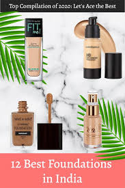 12 best foundations in india