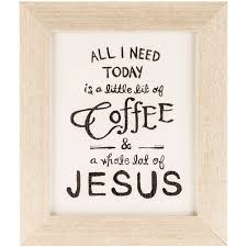 21,583 likes · 36 talking about this · 326 were here. Coffee Jesus Framed Wall Decor Hobby Lobby 1125459