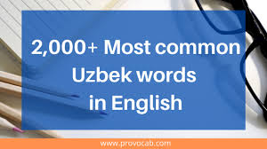 Schedule of classes published for spring 2023 term. 2 000 Most Common Uzbek Words In English