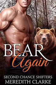 Bear Again: BBW Paranormal Shapeshifter (Second Chance Shifters) - Kindle  edition by Clarke, Meredith, Summers, Ally. Paranormal Romance Kindle  eBooks @ Amazon.com.