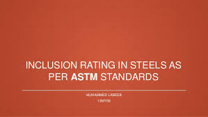 Steel Rating Chart Inclusion Rating Of Steels As Per Astm Standads