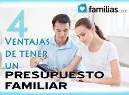 Como Hacer Un Presupuesto Familiar 4 Ventajas De Preparar Un Presupuesto Familiar Familias