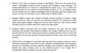 Zip Car Customer Service Solved 3 Zipcar Is The Only Car Sharing Company In Burli