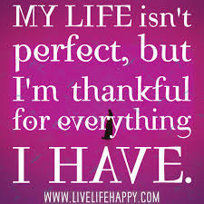 My Life Quotes Stunning My Life Isn't Perfect Live Life Happy