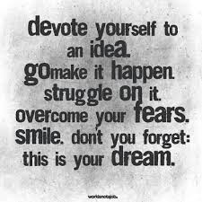 Making Dreams Come True Quotes Best Of Positive Thursday Are You Devoted To Making Your Dreams Come True
