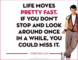 Ferris Bueller Quotes Stunning Download Ferris Bueller Life Moves Pretty Fast Quote Ryancowan Quotes