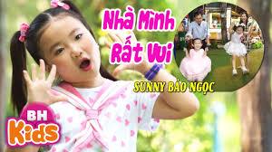 Nhà Mình Rất Vui ♫ Sunny Bảo Ngọc | Nhạc Thiếu Nhi Vui Nhộn Bé Hát Về Gia  Đình [MV] - YouTube