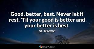 Be Great Quotes Magnificent Good Quotes BrainyQuote