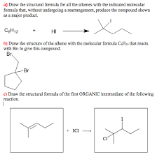 what is structural formula solved draw the structural formula for all the alkenes wi