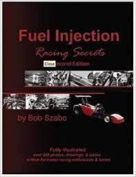 Fuel Injection Racing Secrets 2nd Edition: Bob Szabo ...