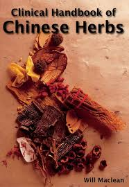clinical handbook of chinese herbs essential desk reference