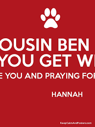 YOUR COUSIN BEN SAYING I HOPE YOU GET WELL SOON I LOVE YOU AND Impressive Cousin Saying Pics