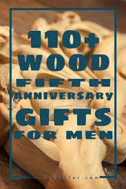 110 wooden 5th anniversary gifts for men