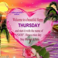 Beautiful Thursday Quotes Best of Welcome To A Beautiful Happy Thursday Inspirational And Gratitude