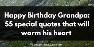 Grandfather Quotes Stunning Grandpa's Birthday Quotes 48 HeartWarming Messages