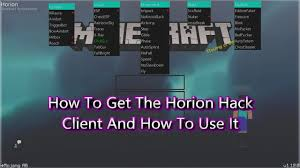 How To Install And Use Horion Hack Client For Minecraft: Windows ...