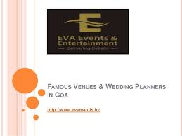 Wedding Planner Ppt Famous Venues And Wedding Planner In Goa Ppt