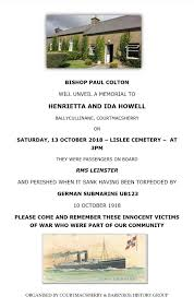 """Harold Kingston 🐄 on Twitter: """"100years after the sinking of #RMSLeinster  we will remember Henrietta & Ida Howell when @ThePaulColton unveils a  memorial in Lislee, #Courtmacsherry this Saturday @ 3. *Innocent victims"""