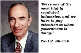 Government Quotes Adorable 48 Paul R Ehrlich Quotes QuotePrism