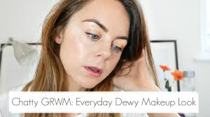 grwm chatty everyday dewy makeup look mineral makeup tutorial