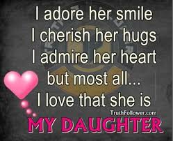 Daughter Love Quotes Best Daughter Love Quotes Brilliant I Love My Daughter Quotes Adore Her