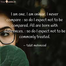 I Am One I Am Unique I Quotes Writings By Talat Mehmood