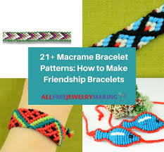 Friendship Bracelet Patterns Mesmerizing 48 Macrame Friendship Bracelets AllFreeJewelryMaking