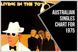 Billboard Charts April 1975 Australian Singles Chart For 1975 Australian Music History