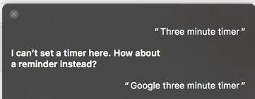 Cant Set A Timer On Sierra Siri Say Google Three Minute Timer