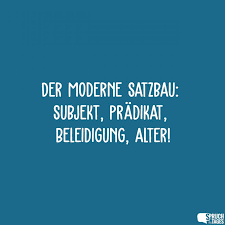 Der Moderne Satzbau Subjekt Prädikat Beleidigung Alter
