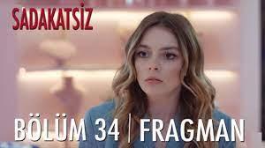 Sadakatsiz 34. Bölüm Fragmanı - YouTube
