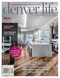 Denver Life Home And Design Design Magazine Download Free Pdf Magazines