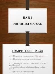 Metode peramalan dalam produksi massal b. Bab 1 Pkwu Perencanaan Produksi Massal