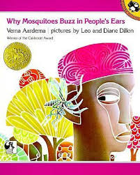 Why Mosquitoes Buzz in People's Ears : Verna:Dillon Aardema : 9780140549058