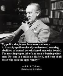 Jrr Tolkien Quotes On Christianity Best of JRR Tolkien Anarchism