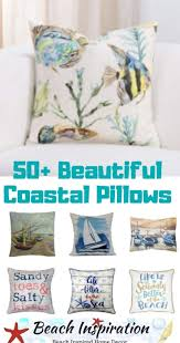 Beach Design Pillows 50 Coastal Style Decorative Throw Pillows Beach House