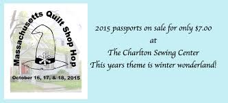 2015 Massachusetts Quilt Shop Hop – charltonsewingcenter.com & Travel through Central and Western Massachusetts for an amazing fabric and  notions extravaganza! Enjoy the beauty of New England in the Fall as you  get ... Adamdwight.com