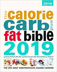 The Calorie Carb Fat Bible 2019 2019 The Uks Most
