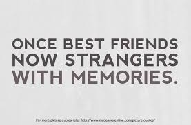 Quotes About Lost Friendships