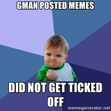 gman posted memes did not get ticked off - Success Kid | Meme ... via Relatably.com
