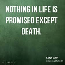 Death quotes Kanye West Death Quotes QuoteHD 89