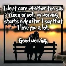 Good Morning Tagalog Love Quotes Best of Morning Love Quotes For Him And Cute Romantic Good Morning Wishes