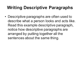 description paragraph writing descriptive paragraphs descriptive  2 writing descriptive paragraphs