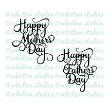 Cake Topper Svg Happy Mothers Day Happy Fathers Day