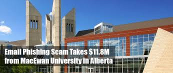 Email Phishing Scam Takes $11.8M from MacEwan University in ...