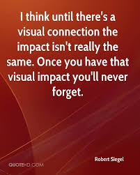 robert siegel quote i think until theres a visual connection the impac jpg in the mood for love film essaye