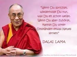Zitate Dalai Lama Zuhoren Leben Zitate