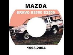 1999 2001 2002 mazda bravo b2200 b2600 b2500 workshop service 1999 2001 2002 mazda bravo b2200 b2600 b2500 workshop service repair manual