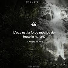 Leau Est La Force Mot Citation De Léonard De Vinci Unquote